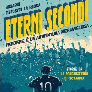 Eterni-secondi-Perdere-è-unavventura-meravigliosa-Esposito-La-RossConti-Einaudi-Ragazzi-9788866565130-466x600